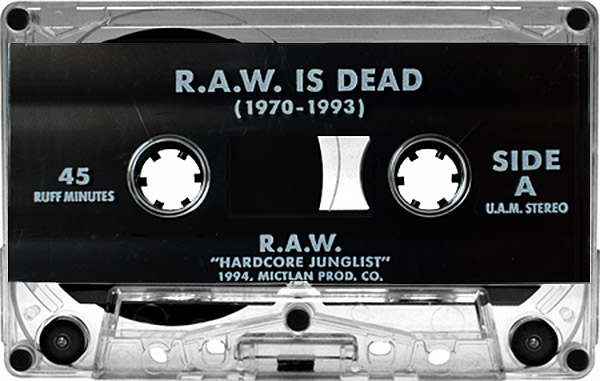 raw-is-dead-hardcore-junglist