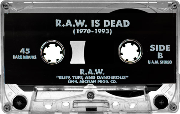 raw-is-dead-ruff-tuff-dangerous